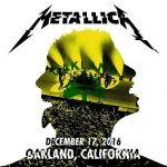 Metallica – The Fox Theater, Oakland, CA 12-17-2016 (2016) 320 kbps
