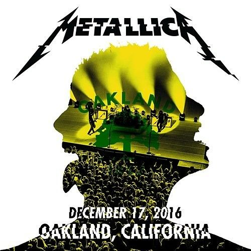 Metallica - The Fox Theater, Oakland, CA 12-17-2016 (2016) 320 kbps