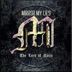 Mirror My Lies – The Lord Of Nails (2016) 320 kbps