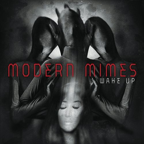 Modern Mimes - Wake Up (2017) 320 kbps