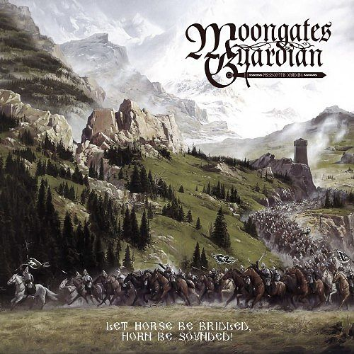 Moongates Guardian - Let Horse Be Bridled, Horn Be Sounded! (2017) 320 kbps