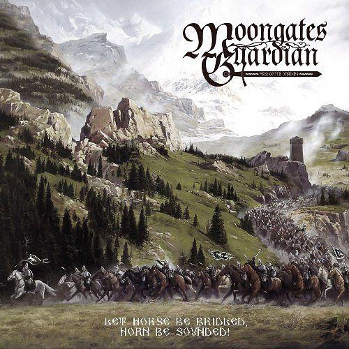 Moongates Guardian - Let Horse Be Bridled, Horn Be Sounded! (2017) 320 kbps