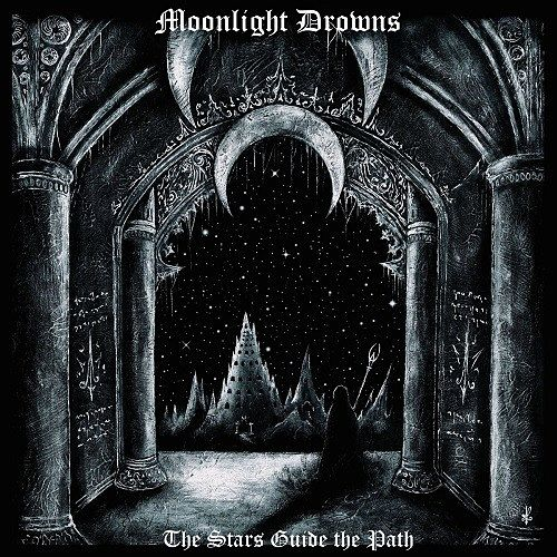 Moonlight Drowns - The Stars Guide The Path (2017) 320 kbps