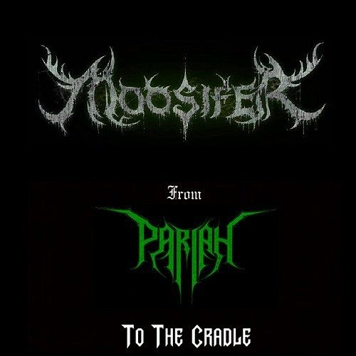 Moosifer - From Pariah To The Cradle (2017)