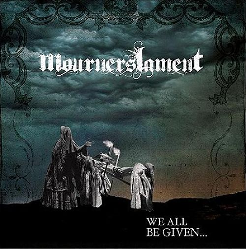 Mourners Lament - We All Be Given (2016) 320 kbps