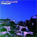 My Dynamite – Otherside (2017) 320 kbps