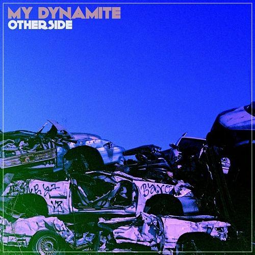 My Dynamite - Otherside (2017) 320 kbps