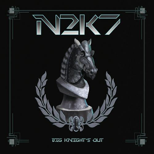 N2K7 - Big Knight's Out (2017)