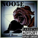 Noo5e – Blood Rose (2016) 320 kbps