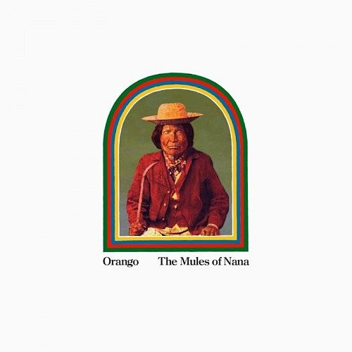 Orango - The Mules of Nana (2017) 320 kbps