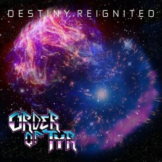 Order Of Týr - Destiny, Reignited (2016) 320 kbps