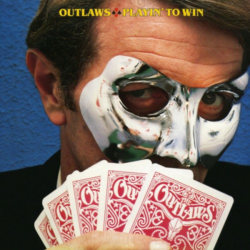 Outlaws ‎- Playin' To Win (Remastered) (2017) 320 kbps
