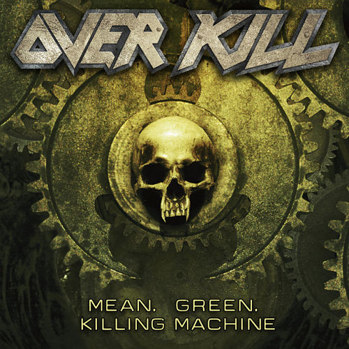 Overkill - Mean, Green, Killing Machine (Single) (2016) 320 kbps