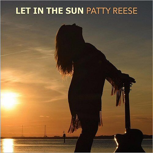 Patty Reese - Let In The Sun (2017) 320 kbps