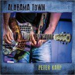 Peter Karp – Alabama Town (2017) 320 kbps
