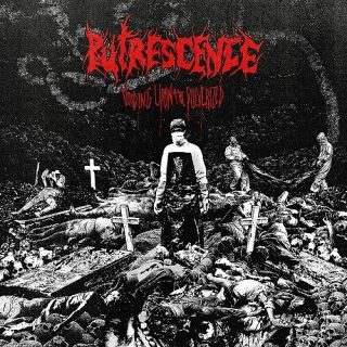 Putrescence - Voiding Upon The Pulverized (2016)