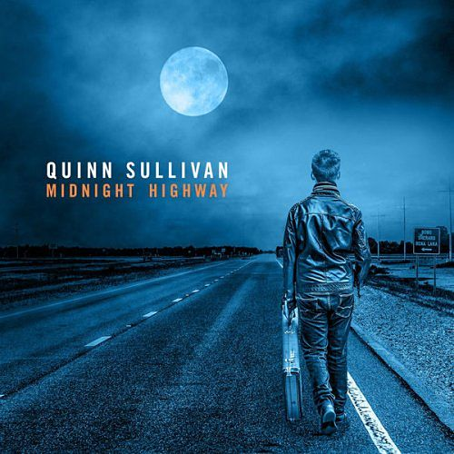 Quinn Sullivan - Midnight Highway (2017) 320 kbps