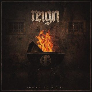 Reign - Born to Rot (EP) (2017) 320 kbps
