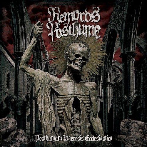 Remords Posthume - Posthumum Haeresis Ecclesiastica (2017) 320 kbps