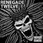 Renegade Twelve – Renegade Twelve (2017) 320 kbps