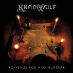 Rhodwulf – Scavenge for Mad Hunters (2017) 320 kbps