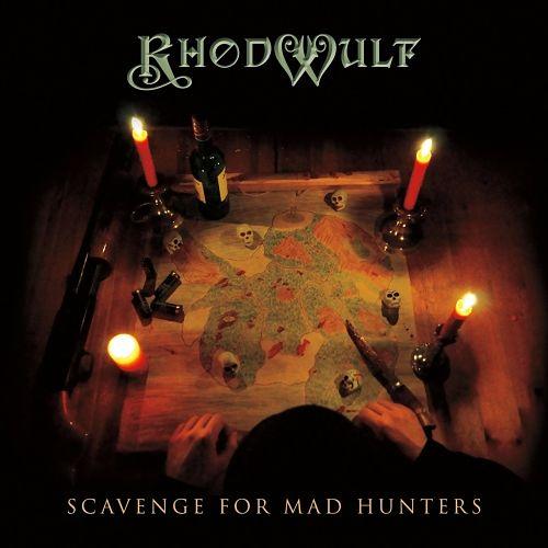 Rhodwulf - Scavenge for Mad Hunters (2017) 320 kbps
