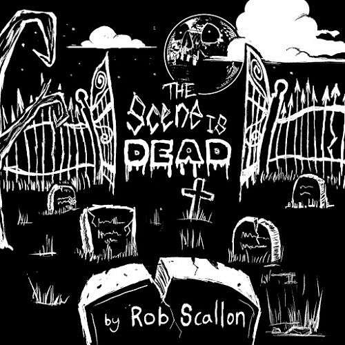 Rob Scallon - The Scene Is Dead (2017) 320 kbps