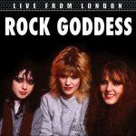 Rock Goddess – Live From London (Live) (2016) 320 kbps (upconvert)