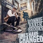 Ronnie Baker Brooks – Times Have Changed (2017) 320 kbps