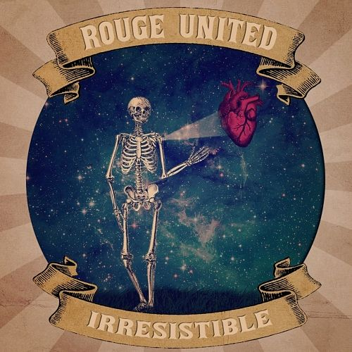 Rouge United - Irresistible (2017) 320 kbps