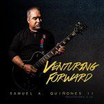 Samuel A. Quiñones II – Venturing Forward (2017) 320 kbps