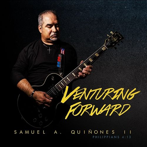 Samuel A. Quiñones II - Venturing Forward (2017) 320 kbps