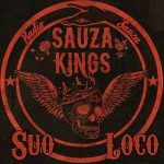 Sauza Kings – Suo Loco (2017) 320 kbps