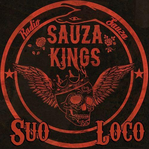 Sauza Kings - Suo Loco (2017) 320 kbps
