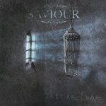 Saviour – Let Me Leave (2017) 320 kbps