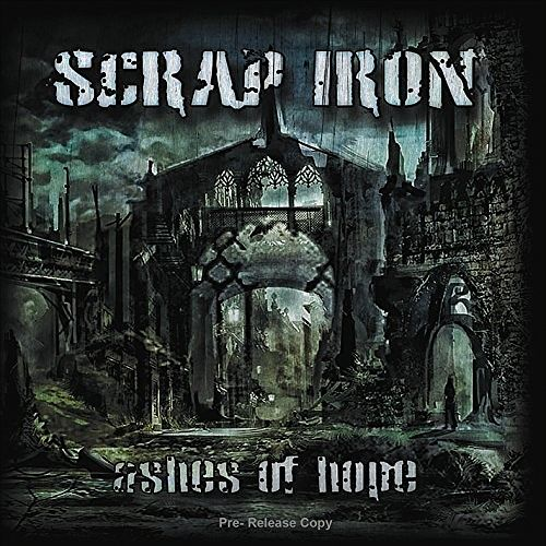 Scrap Iron - Ashes Of Hope (2016) 320 kbps