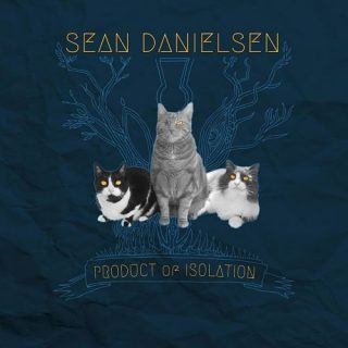 Sean Danielsen - Product of Isolation (2017) 320 kbps