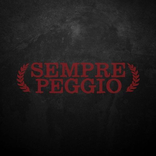 Sempre Peggio - Self-Titled (2017) 320 kbps