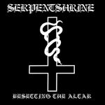 Serpentshrine – Besetting The Altar (2017) 320 kbps