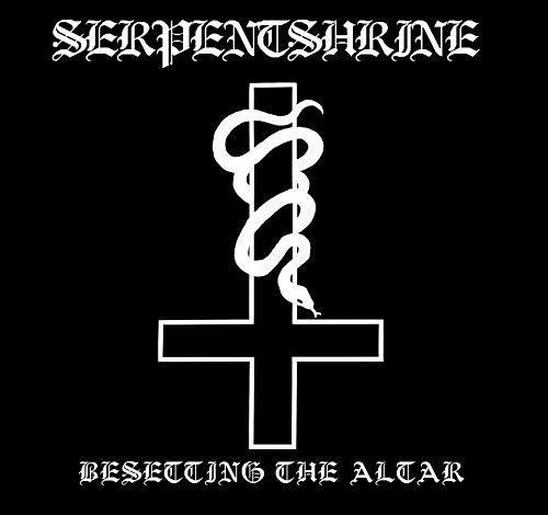 Serpentshrine - Besetting The Altar (2017) 320 kbps