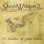ShadoWhispers – A Tincture Of Gothic Fiction (EP) (2017) 320 kbps