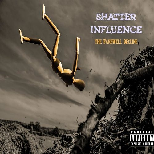 Shatter Influence - The Farewell Decline (2017) 320 kbps