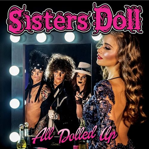 Sisters Doll - All Dolled Up (2017) 320 kbps
