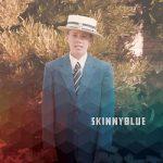 Skinny Blue – Skinny Blue (2017) 320 kbps