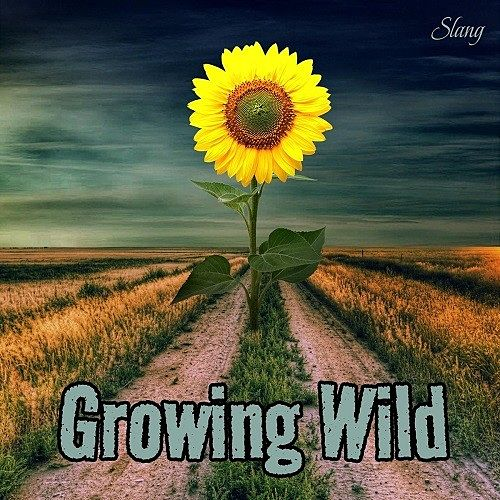 Slang - Growing Wild (2017) 320 kbps