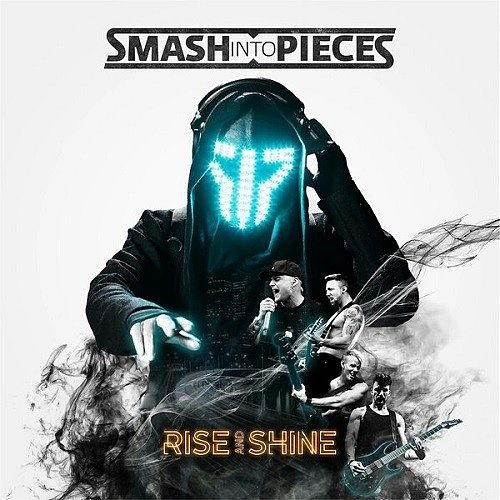 Smash Into Pieces - Rise And Shine (2017) 320 kbps