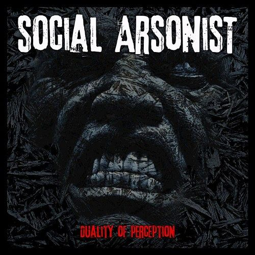 Social Arsonist - Duality Of Perception (2016) 320 kbps