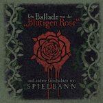 """Spielbann – Die Ballade von der """"Blutigen Rose"""" (2017) 320 kbps"""