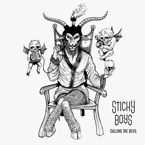 Sticky Boys - Calling the Devil (2017) 320 kbps