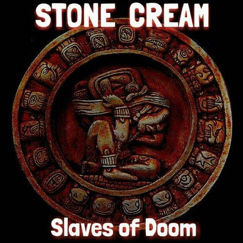 Stone Cream - Slaves of Doom (2017) 320 kbps